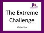 The Extreme Challenge