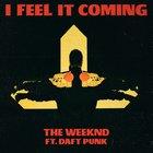 I feel it coming - the Weeknd mars Daft Punk