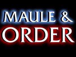 Maule & Order