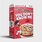 You don't know me - Jax Jones with Raye