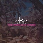 The world is yours - AKA