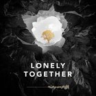 Avicii with Rita Ora - Lonely Together