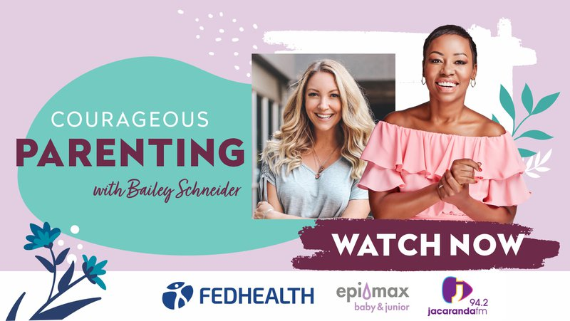 Courageous Parenting with Bailey Schneider