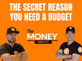 The Secret Reason you need a Budget