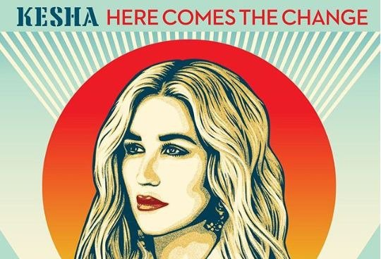 Kesha 'Here Comes the Change'