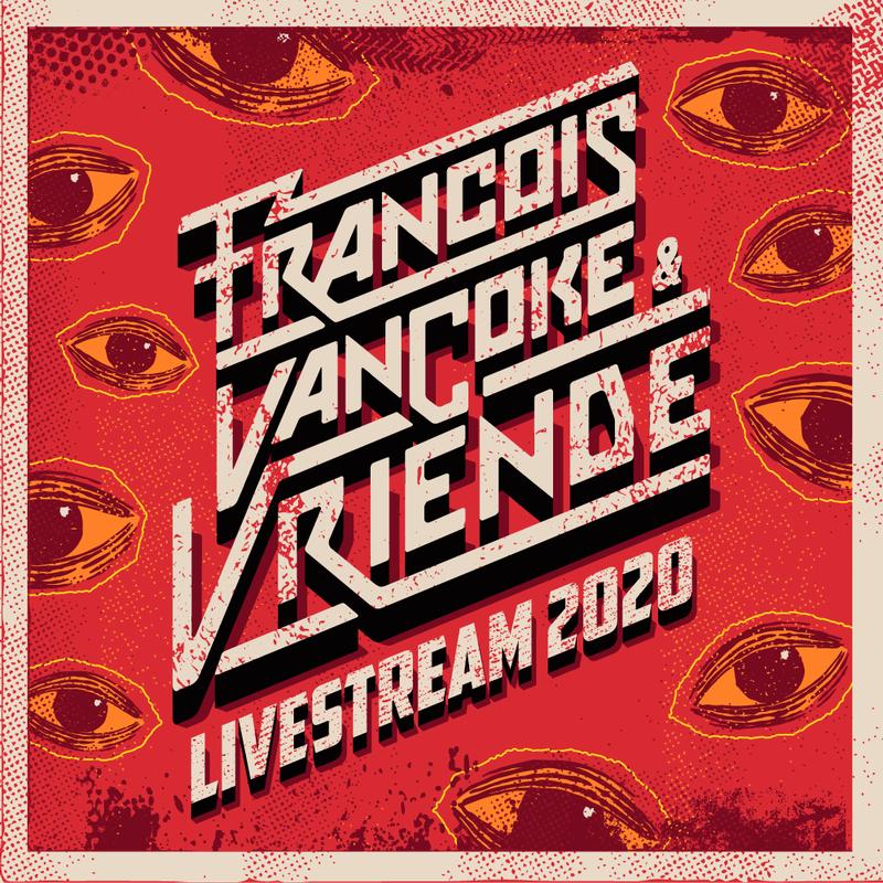 Francois vancoke en Vriende 2020 livestream