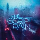 The Script - Rain