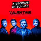 5 SECONDS OF SUMMER VALENTINE