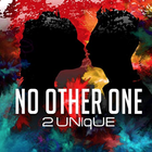 2UNIQUE NO OTHER ONE