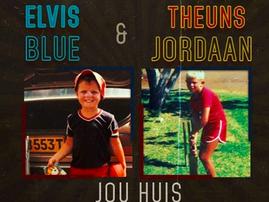 Elvis Blue en Theuns Jordaan stel duet, 'Jou Huis' bekend