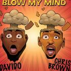 Davido & Chris Brown blow my mind