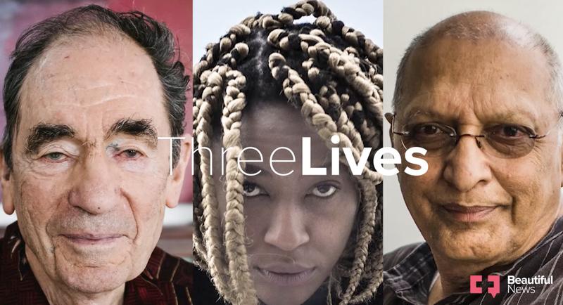 Beautiful News - Three lives