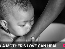 How a mothers love can heal
