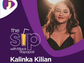 Kalinka Kilian on the Sip