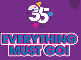 Everything must go 35th Birthday