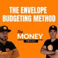 The Money Podcast Envelope Budgeting Method