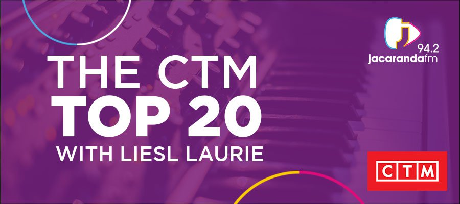 The CTM Top 20 with Liesl Laurie