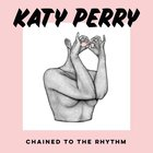 Chained to the Rhythm - Katy Perry with Skip Marley