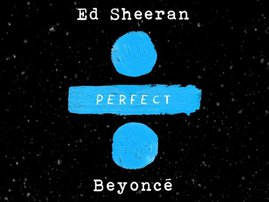 Ed Sheeran Beyonce 'Perfect' remix