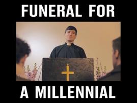 funeral for a millennial
