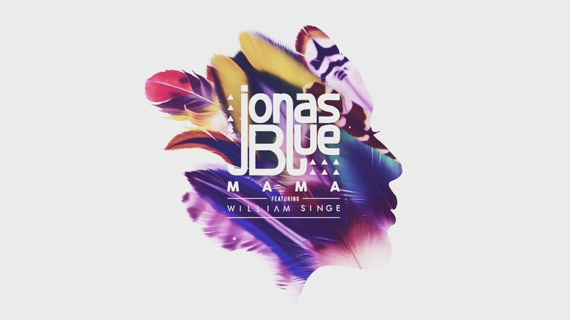 jonas-blue-ft-william-singe-mama-teaser_9841570-13210_1920x1080