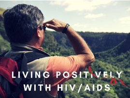 Living Positively with AIDS