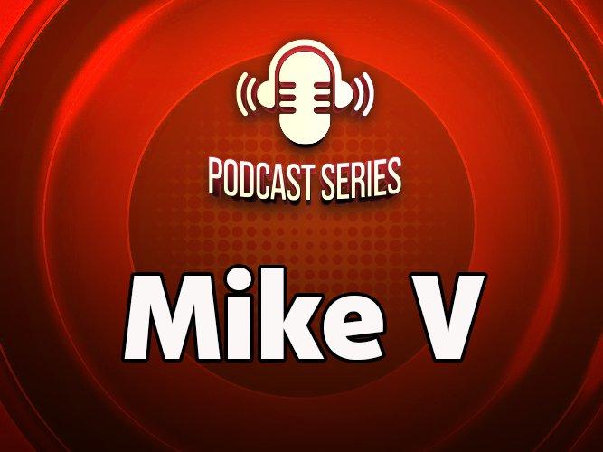 Mike  V Pod
