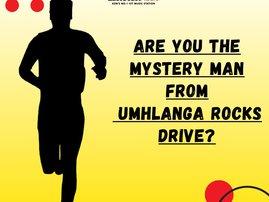 Umhlanga Rocks Drive mystery man