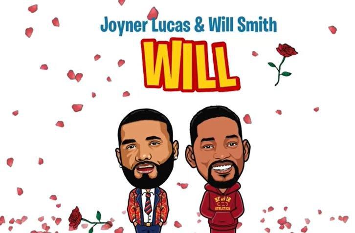 Will Smith and Joyner Lucas